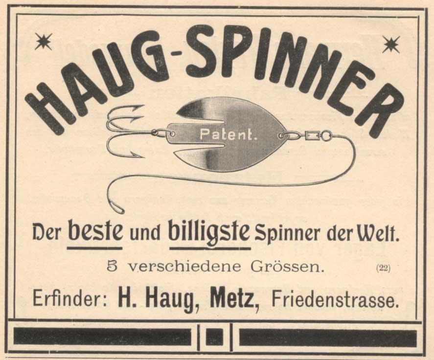 Der beste Spinner der Welt! Heinrich Haug war kein Mann von falscher Bescheidenheit. Anzeige von 1903.